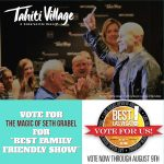 "Vote Seth Grabel the Best Family Friendly Show in this year's ""Best of Las Vegas"" contest."