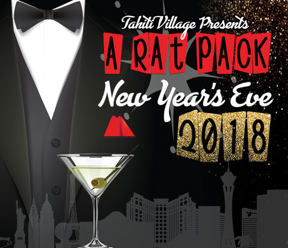 Tahiti Village Resort Spa Las Vegas 2018 Rat Pack New Years Eve Party