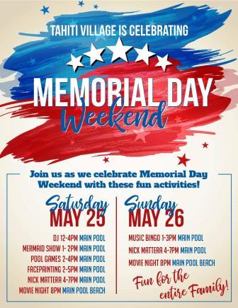 Tahiti Village Memorial Day weekend activities