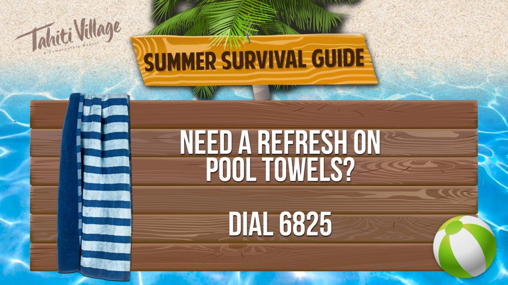 Tahiti Village Las Vegas Summer Survival Guide towel refresh