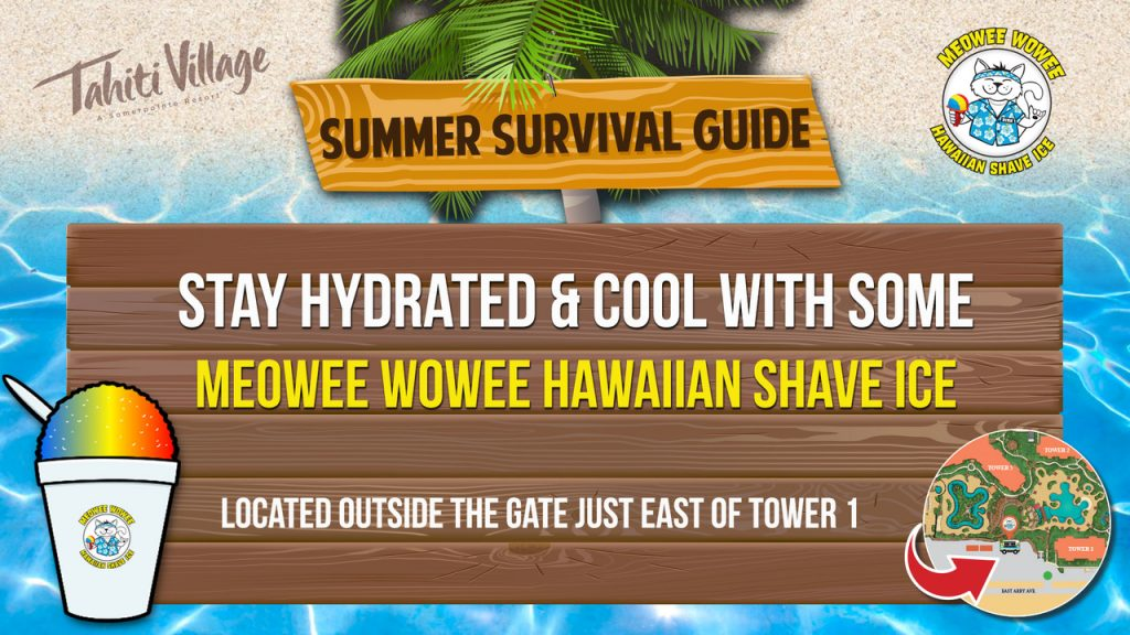 Tahiti Village Las Vegas Summer Survival Guide Hawaiian shave ice