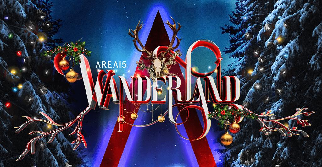 AREA15 Wanderland